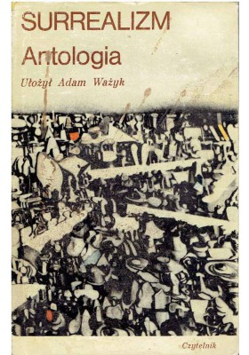 Surrealizm. Antologia