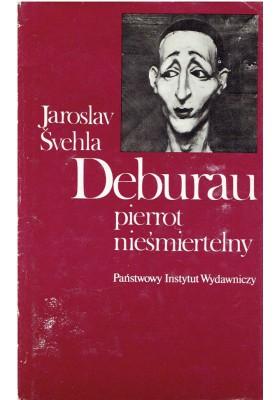 Deburau. Pierrot nieśmiertelny