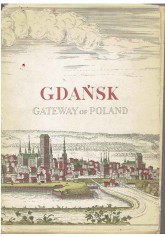 Gdańsk. Gateway of Poland