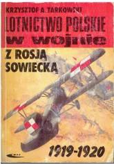 Lotnictwo wojskowe w wojnie z Rosją sowiecką 1919 - 1920